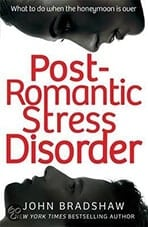 Post romantic stress disorder – John Bradshaw