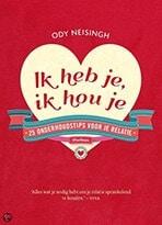 Ik heb je, ik hou je Ody Neisingh