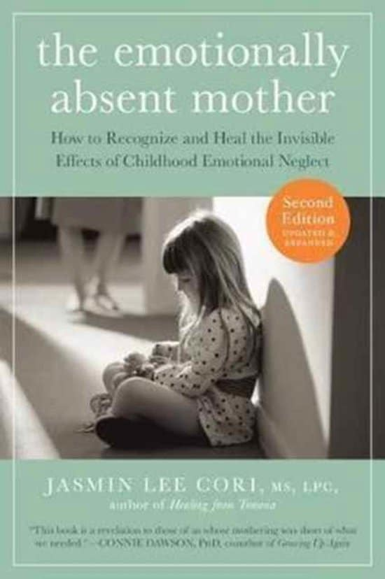 The emotionally absent mother - Jasmin Lee Cori